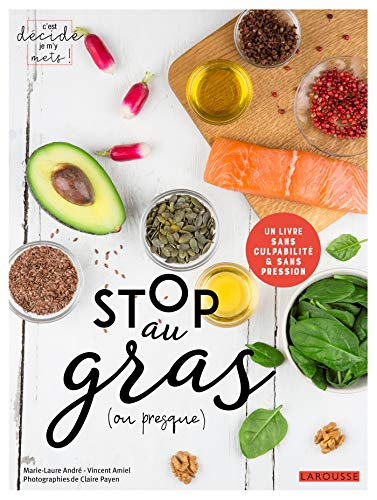 Stop au gras (ou presque) par Vincent Amiel