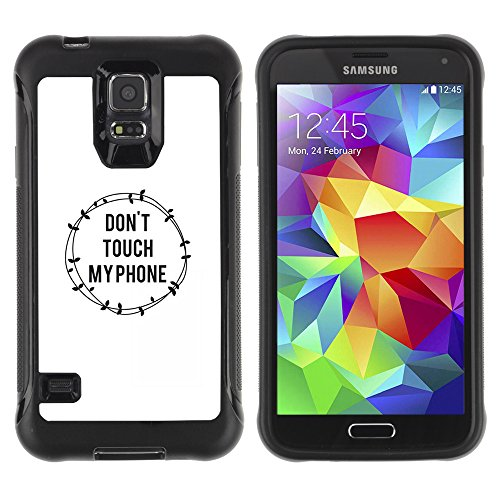 SAMSUNG GALAXY S5 Robusto Custodia - Don'T Touch My Phone Barbed Wire