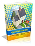 Real Estate Essentials : Explode Your Passive Income Through Mastering Real Estate Investments (English Edition)