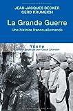 La Grande Guerre : Une histoire franco-allemande