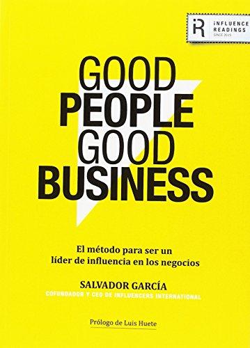 Good People Good Business por Salvador García Fernández
