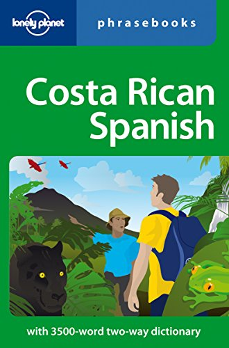 Costa Rican Spanish Phrasebook (Lonely Planet Phrasebooks)