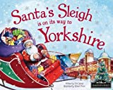 Santa's Sleigh is on its Way to Yorkshire