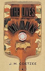 The Lives of Animals: (The University Center for Human Values Series) by J. M. Coetzee (2001-05-06)