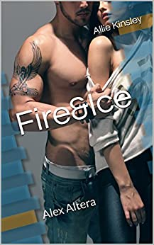 Fire&Ice 13 - Alex Altera von [Kinsley, Allie]