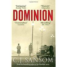 Dominion by C. J. Sansom (2013) Paperback
