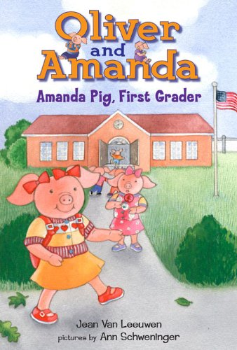 Amanda Pig, First Grader (Dial Easy-To-Read)