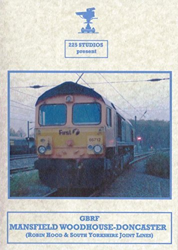 Mansfield Woodhouse to Doncaster Cab Ride Dvd - Class 66 (GBRF Railways, On Robin Hood Line to Down Decoy Sidings south of Doncaster Station) Robin Hood Line