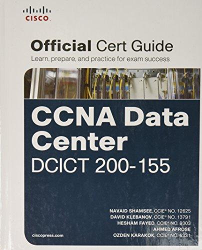 CCNA Data Center DCICT 200-155 Official Cert Guide (Certification Guide)