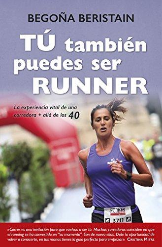 Tú También Puedes Ser Runner (Estilo de vida)