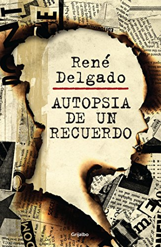 Autopsia de un recuerdo por René Delgado