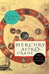 Mercury Retrograde: its Myth and Meaning