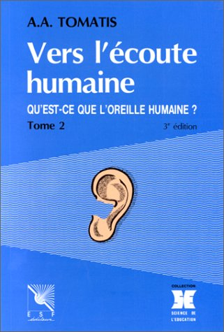 Vers l'écoute humaine, tome 2