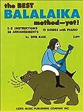 The Best Balalaika Method-Yet!