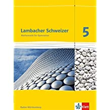 Lambacher Schweizer - Ausgabe für Baden-Württemberg / Schülerbuch 5. Schuljahr