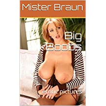 Big Boobs: erotic pictures (English Edition)