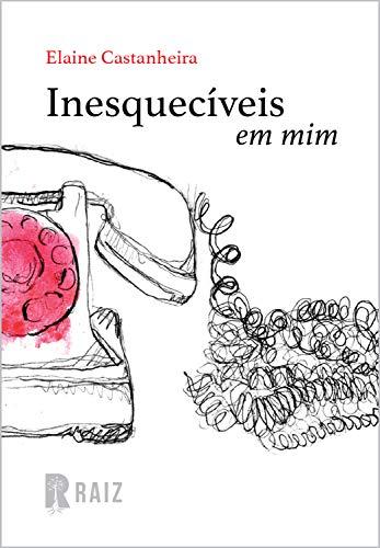 Inesquecíveis em mim: Coleção Ruído (Portuguese Edition)