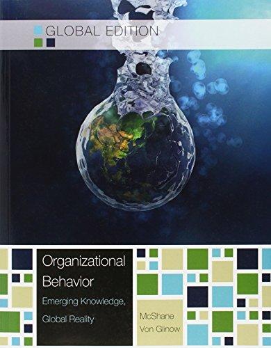 Organizational Behavior, Global Edition: Emerging Knowledge, Global Reality