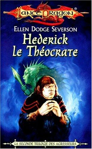 La séquence des agresseurs Tome 4 : Hederick le Théocrate