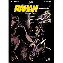 Rahan, fils des âges farouches. L'Intégrale, tome 12