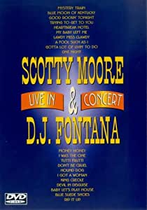 Scotty Moore And D.J. Fontana - Live In Concert [DVD]