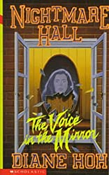 The Voice in the Mirror (Nightmare Hall)