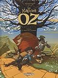 Le Magicien d'Oz, Tome 1 :