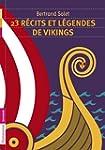 23 r�cits et l�gendes de vikings
