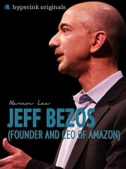Jeff Bezos (Founder and CEO of Amazon) by [Lac, Karen]