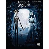 Tim Burton's Corpse Bride: Piano/Vocal/Chords
