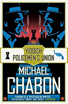 The Yiddish Policemen's Union (English Edition) van [Chabon, Michael]