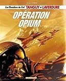 Tanguy et Laverdure (NouvellesAventures) 02 Operation Opium by Laidin (November 01,2005)