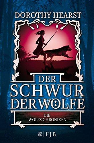 e: Die Wolfs-Chroniken (Dorothy Hund)