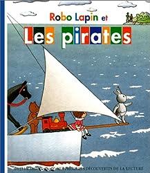 Robo Lapin et les pirates