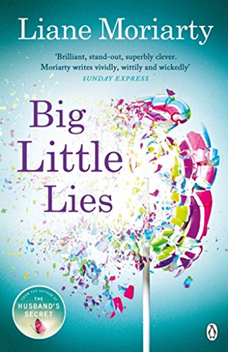 Big Little Lies par Liane Moriarty