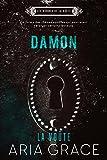 La Voûte ; Damon (Les hommes de la voûte t. 2)