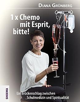 1-x-chemo-mit-esprit-bitte-ein-brckenschlag-zwischen-schulmedizin-und-spiritualitt