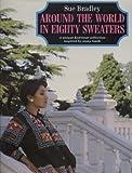 Around the World in Eighty Sweaters