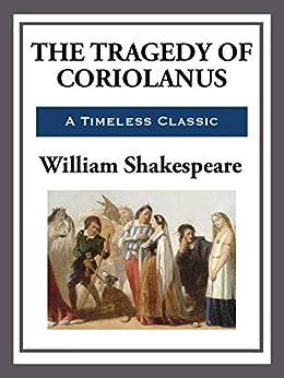 Coriolanus (The Contemporary Shakespeare Series Book 12) (English Edition) von [Shakespeare,  William]