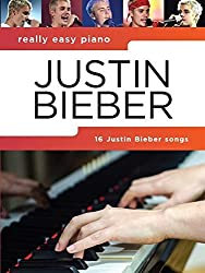 Really Easy Piano: Justin Bieber by Justin Bieber (2016-09-05)