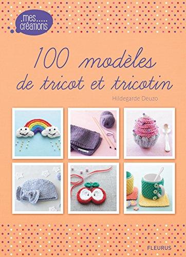 Livres gratuits en ligne 100 modèles de tricot et tricotin epub, pdf