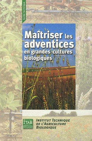 Maîtrise des adventices en grandes cultures biologiques