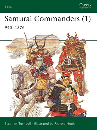 Samurai Commanders (1): 940-1576: 1060-1576: Vol 1 (Elite)