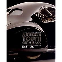A french touch of class : Les ateliers de carrosserie français (1930-1960)