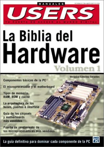 LA Biblia Del Hardware: 1 (Hardware Bible)