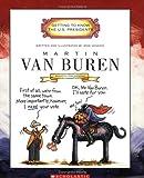 Martin Van Buren: Eighth President, 1937-1841 (Getting to Know the U.S. Presidents)