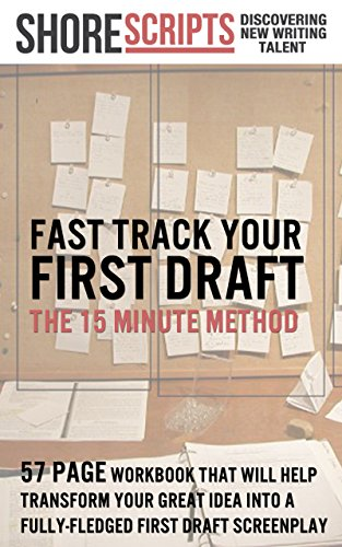 Screenwriting - The 15-Minute Method: How to fast track your film or TV script (English Edition)