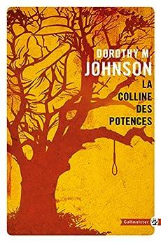 La Colline des potences par [Johnson, Dorothy M.]
