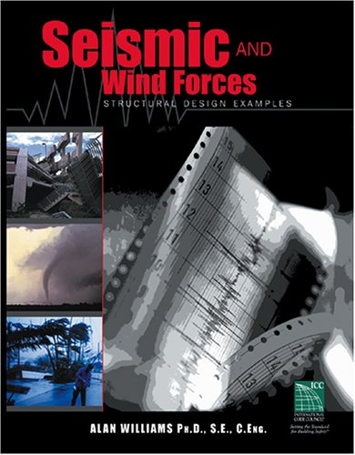 Seismic and Wind Forces: Structural Design Examples