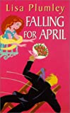 Falling for April (Zebra Contemporary Romance S.)